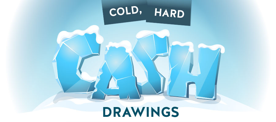 Cold Hard Cash Drawings