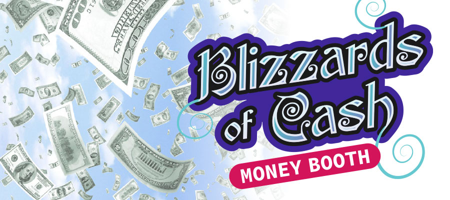 Blizzards of Cash Money Booth