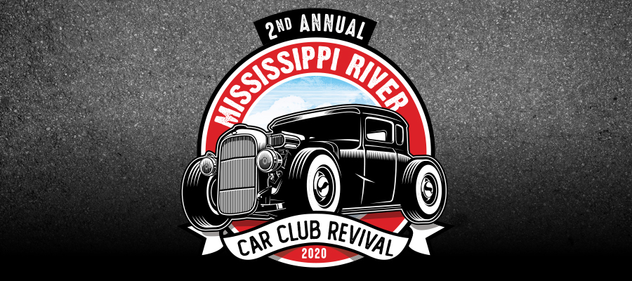 2nd Annual Mississippi River Car Club Revival 2020